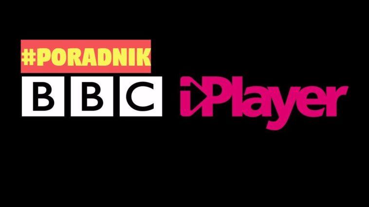Jak oglądać BBC iPlayer