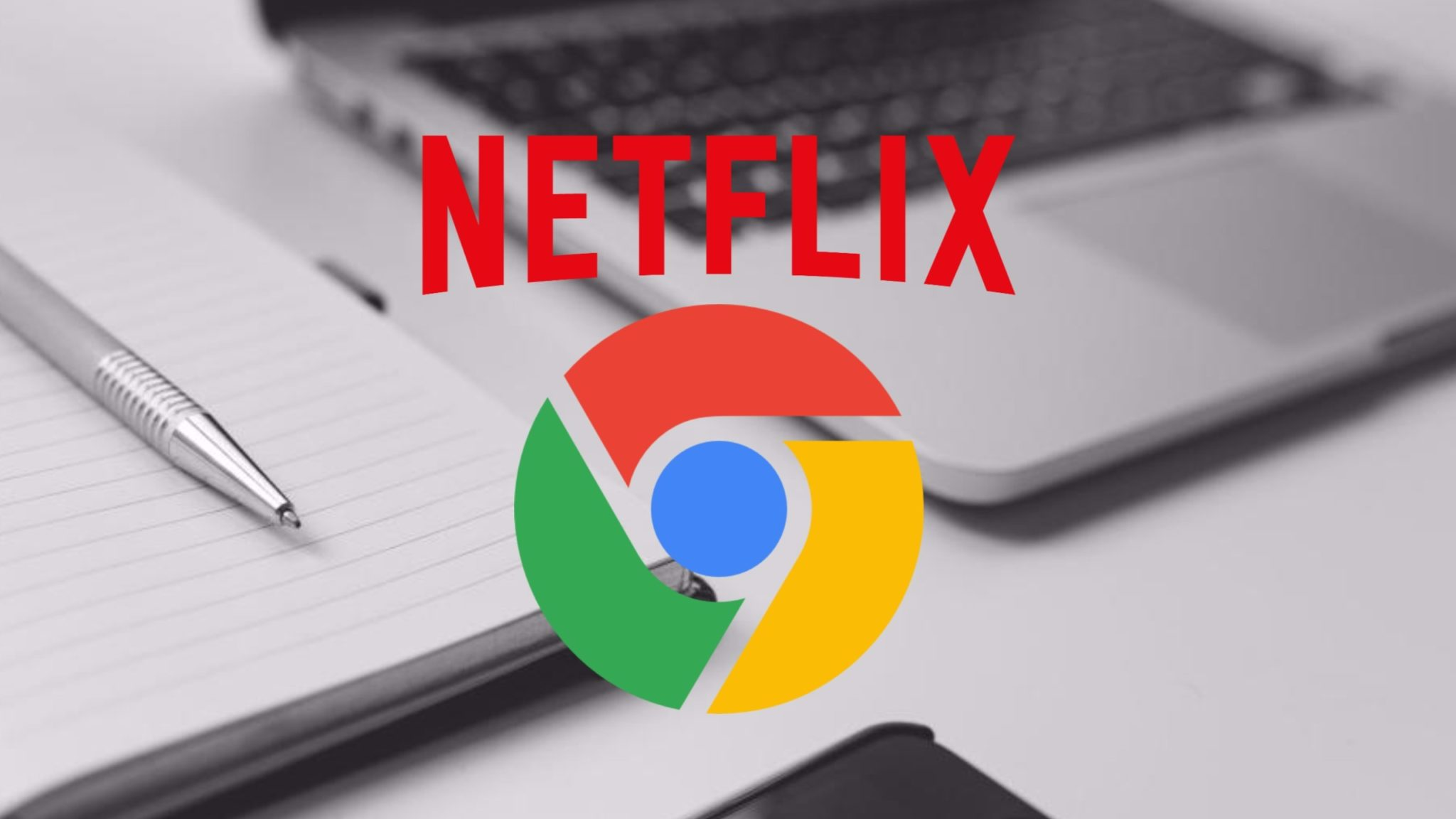 how to go to netflix on google chrome