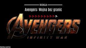 recenzja avengers: wojna bez granic