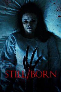 Still/Born poster poroniony plakat