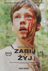 Zabij i żyj plakat what keeps you alive poster