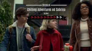Chilling Adventures of Sabrina serial Chilling Adventures of Sabrina netflix Chilling Adventures of Sabrina 2018 Chilling Adventures of Sabrina online pl