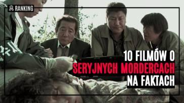 filmy o seryjnych mordercach na faktach