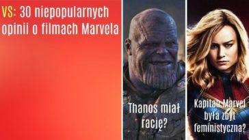 Marvel niepopularne opinie