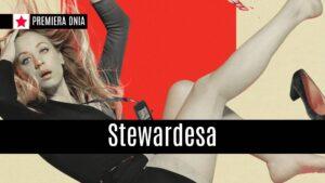 """Premiera dnia: """"Stewardesa"""" na HBO GO"""
